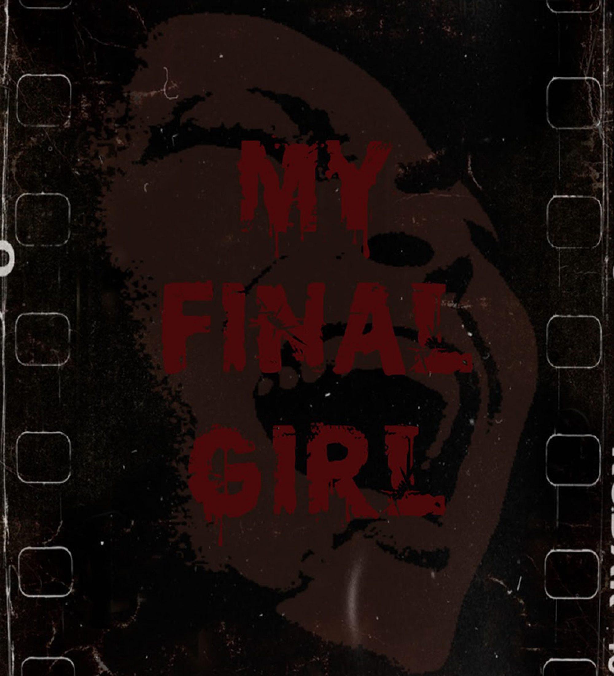 My Final Girl